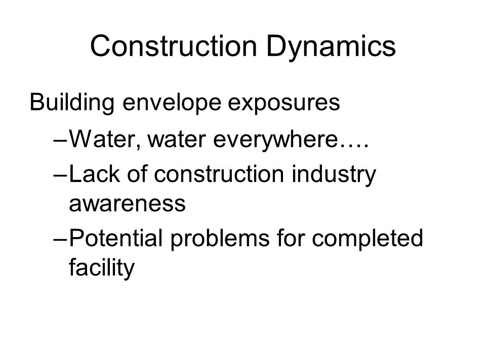 Construction Dynamics