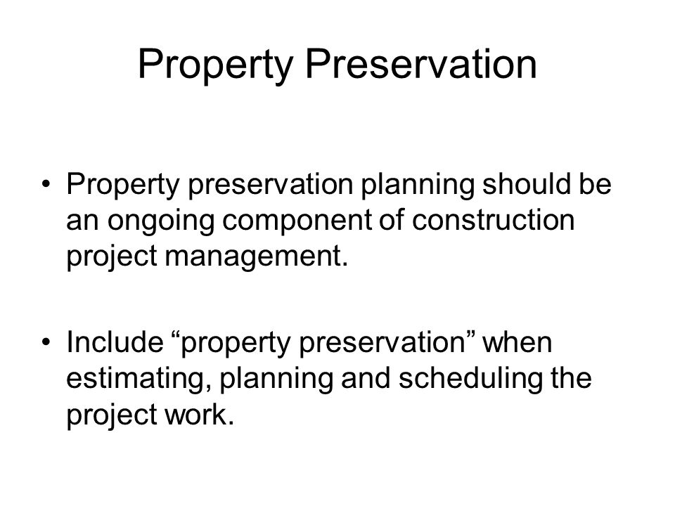 Property Preservation