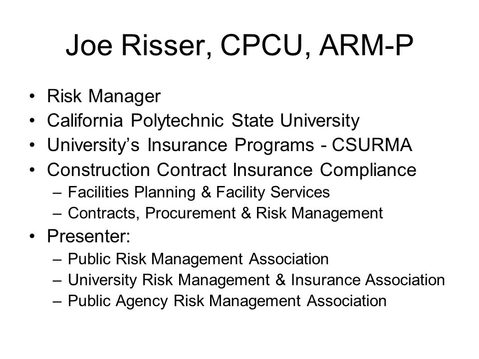 Joe Risser, CPCU, ARM-P Risk Manager