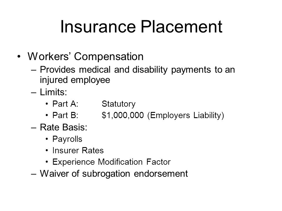 Insurance Placement Workers' Compensation