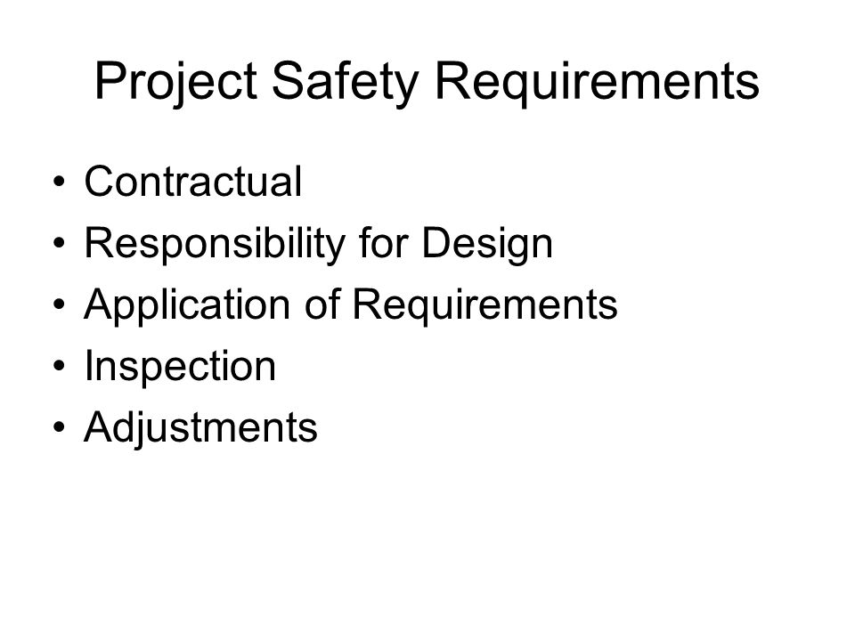 Project Safety Requirements