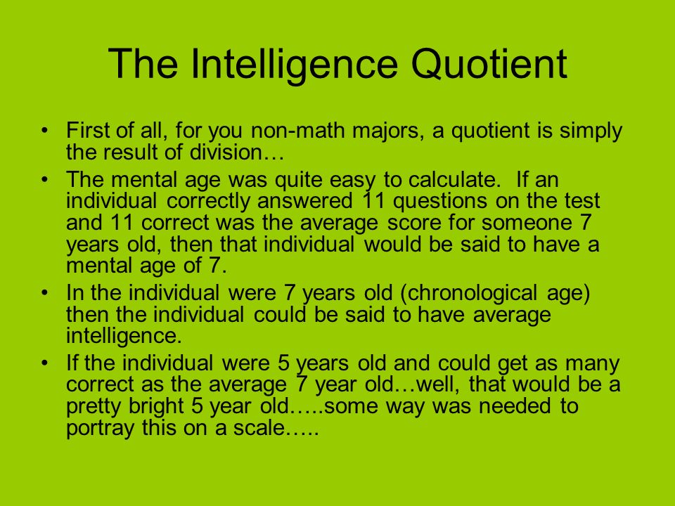 The Intelligence Quotient