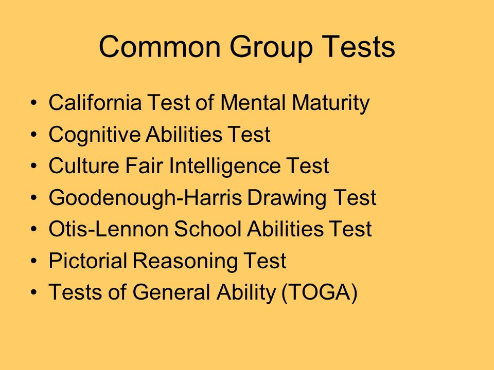Common Group Tests California Test of Mental Maturity