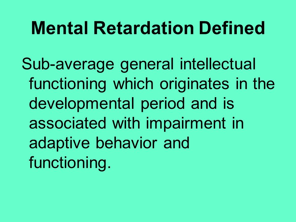 Mental Retardation Defined