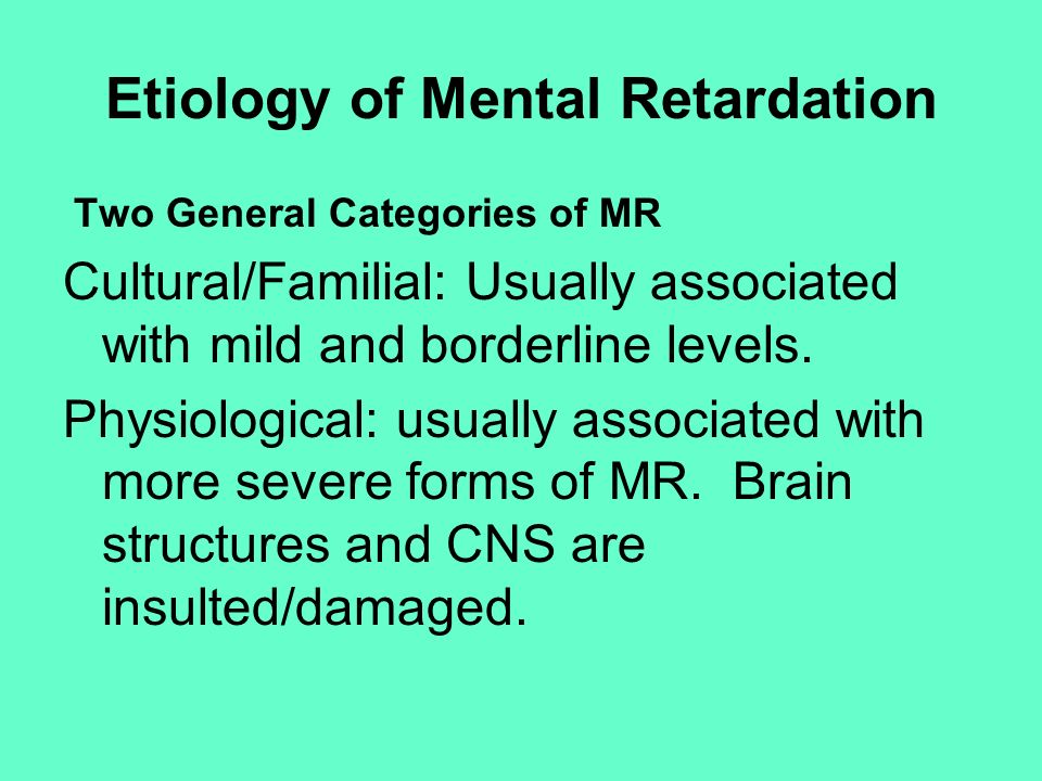 Etiology of Mental Retardation