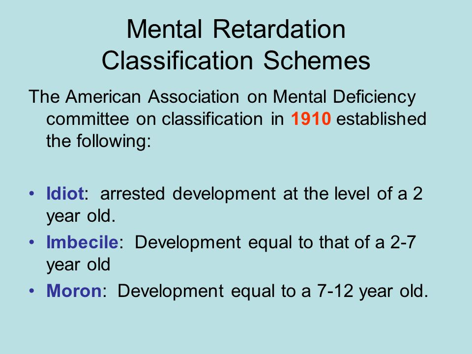 Mental Retardation Classification Schemes