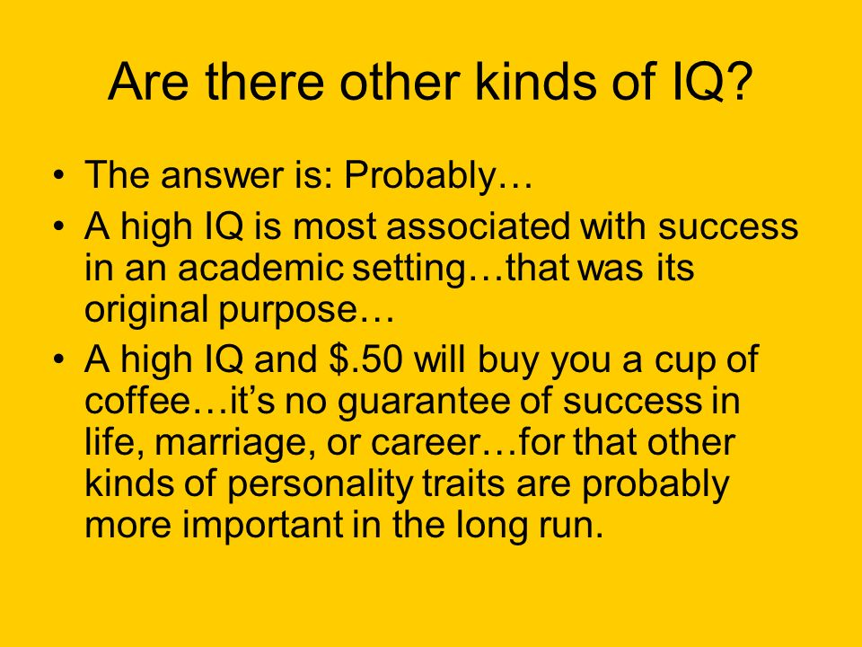 Are there other kinds of IQ