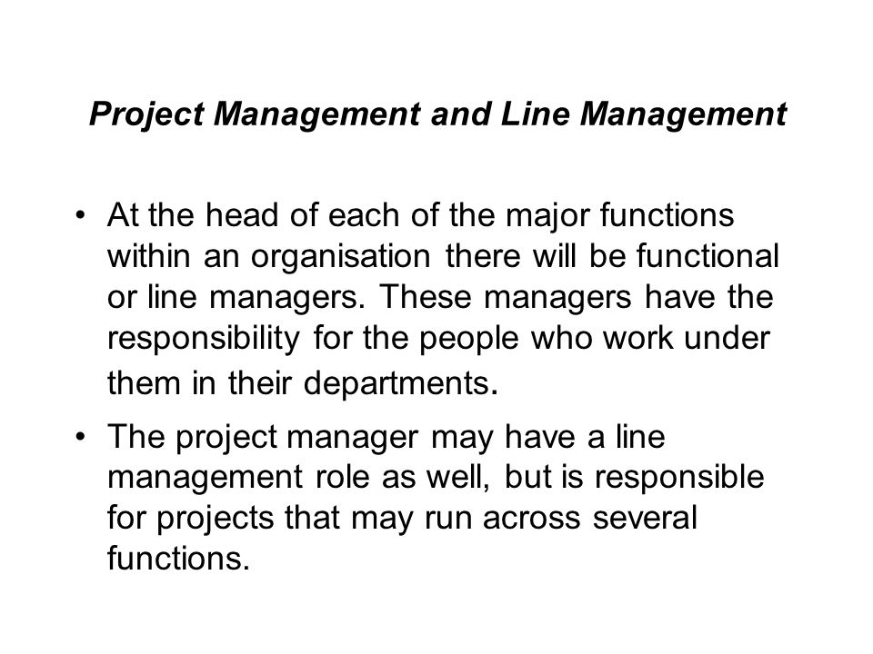 Project Management and Line Management