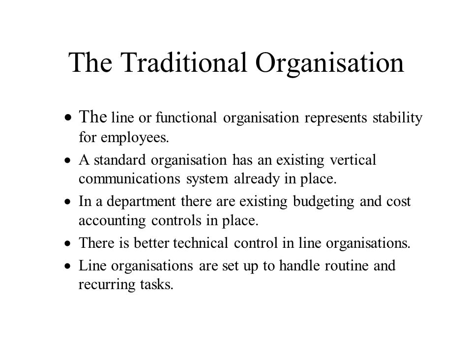 The Traditional Organisation