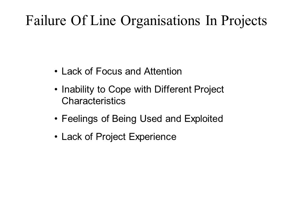 Failure Of Line Organisations In Projects