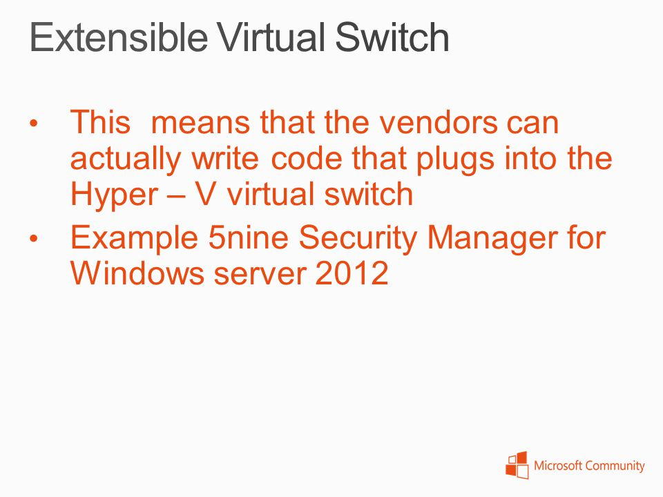 Extensible Virtual Switch