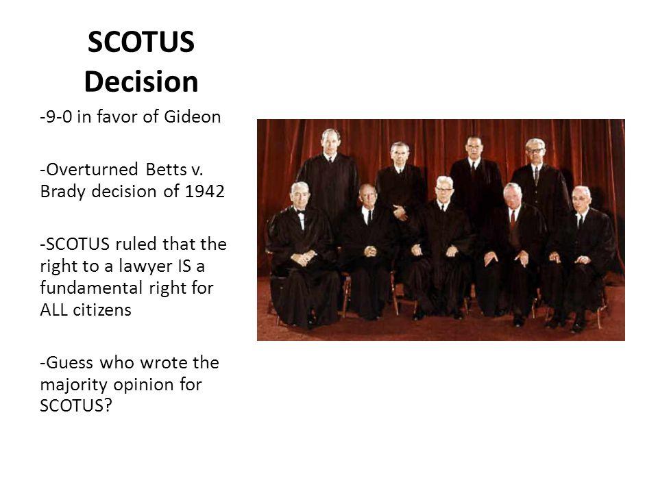 SCOTUS Decision -9-0 in favor of Gideon