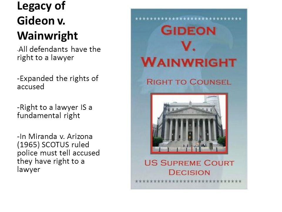 Legacy of Gideon v. Wainwright