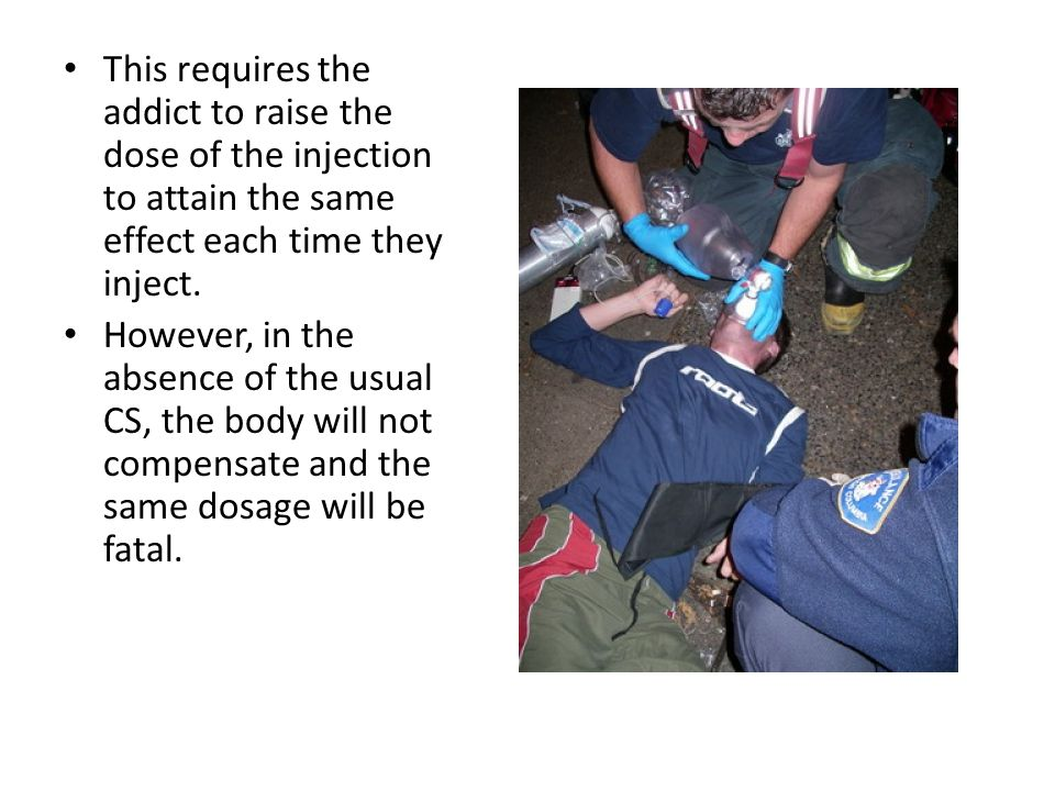 This requires the addict to raise the dose of the injection to attain the same effect each time they inject.