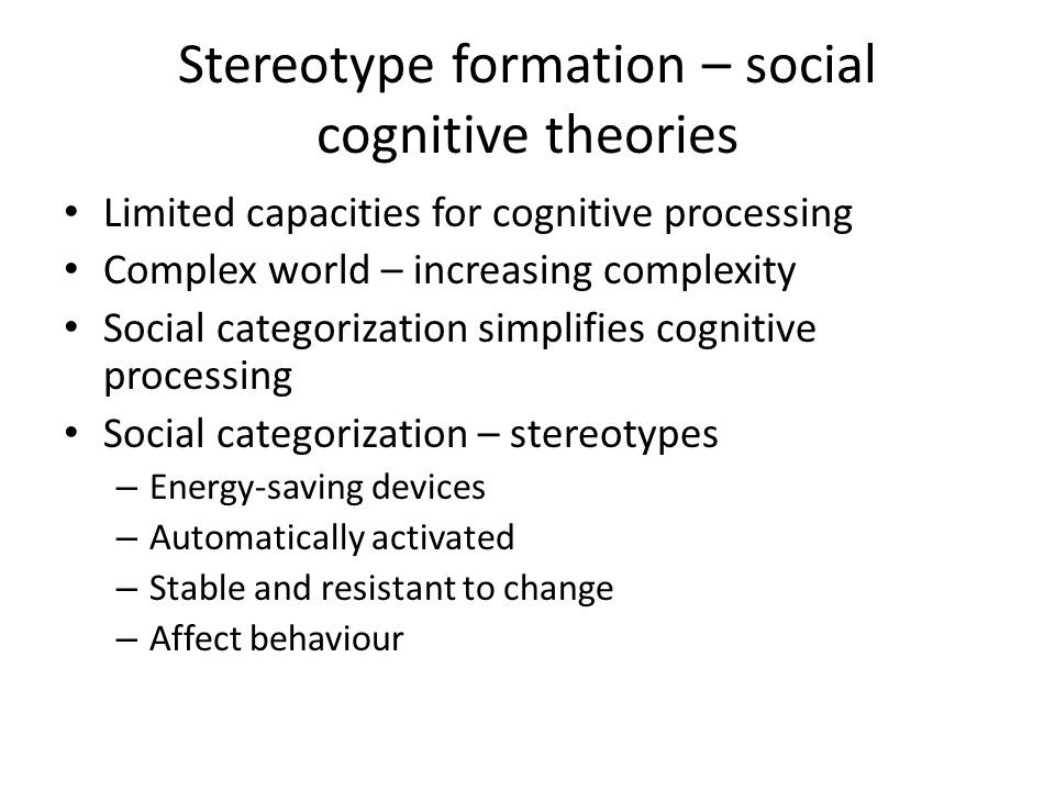 Stereotype formation – social cognitive theories