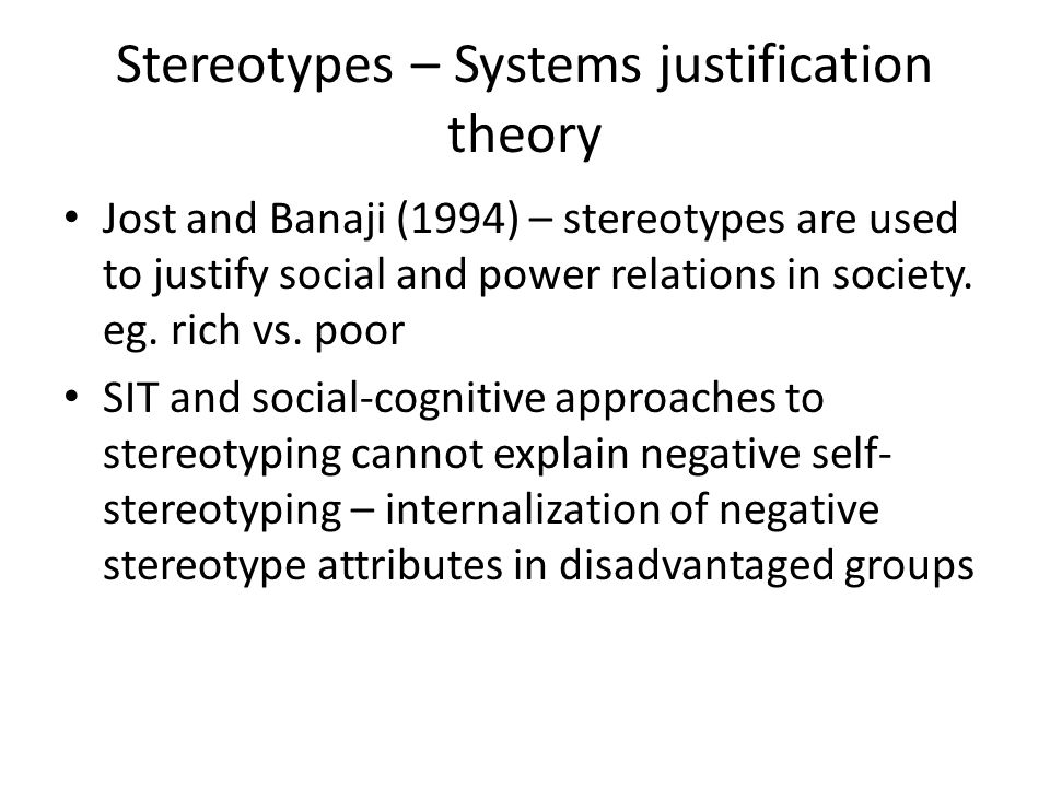 Stereotypes – Systems justification theory