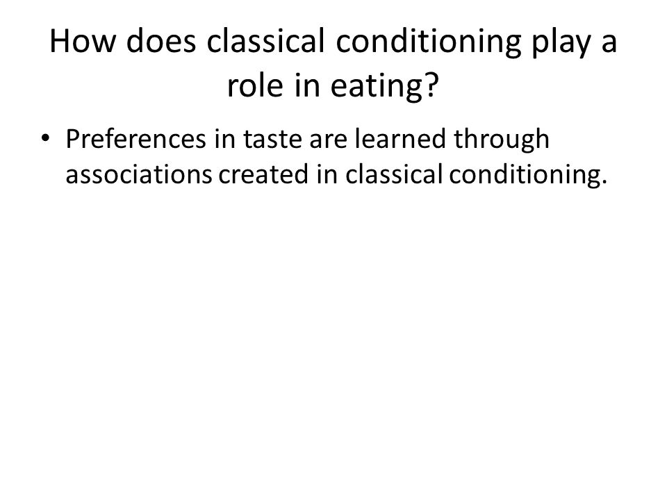 How does classical conditioning play a role in eating