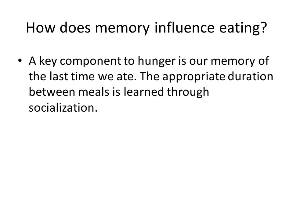 How does memory influence eating
