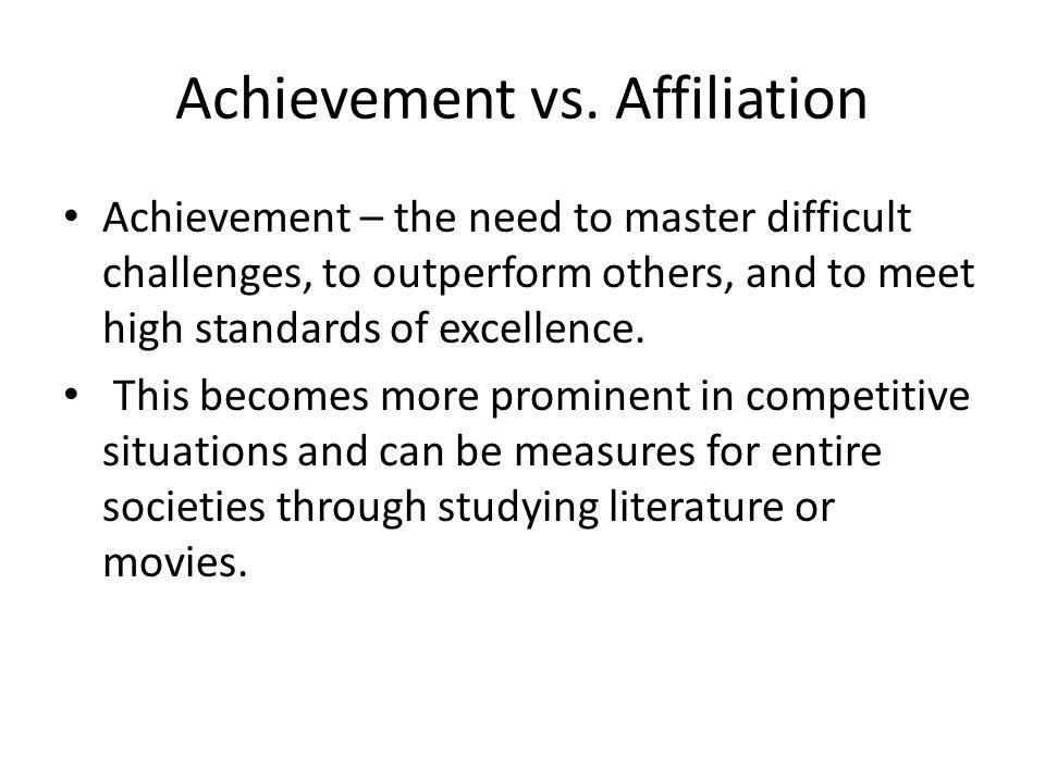 Achievement vs. Affiliation