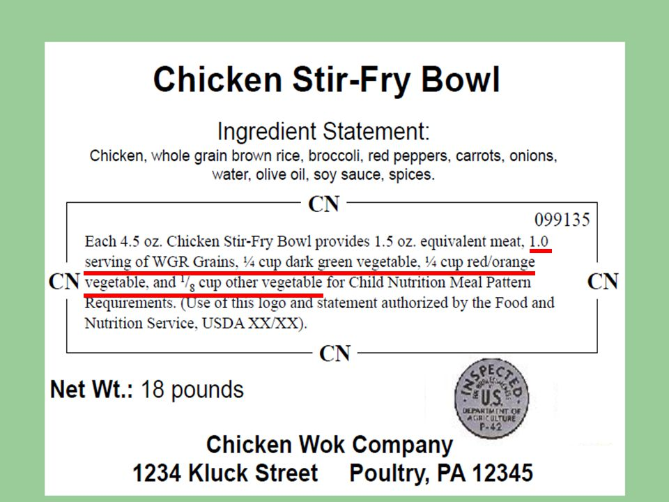 Updated CN Labels Here is an example of an ideal CN Labeled Product that demonstrates the changes to the crediting statements.