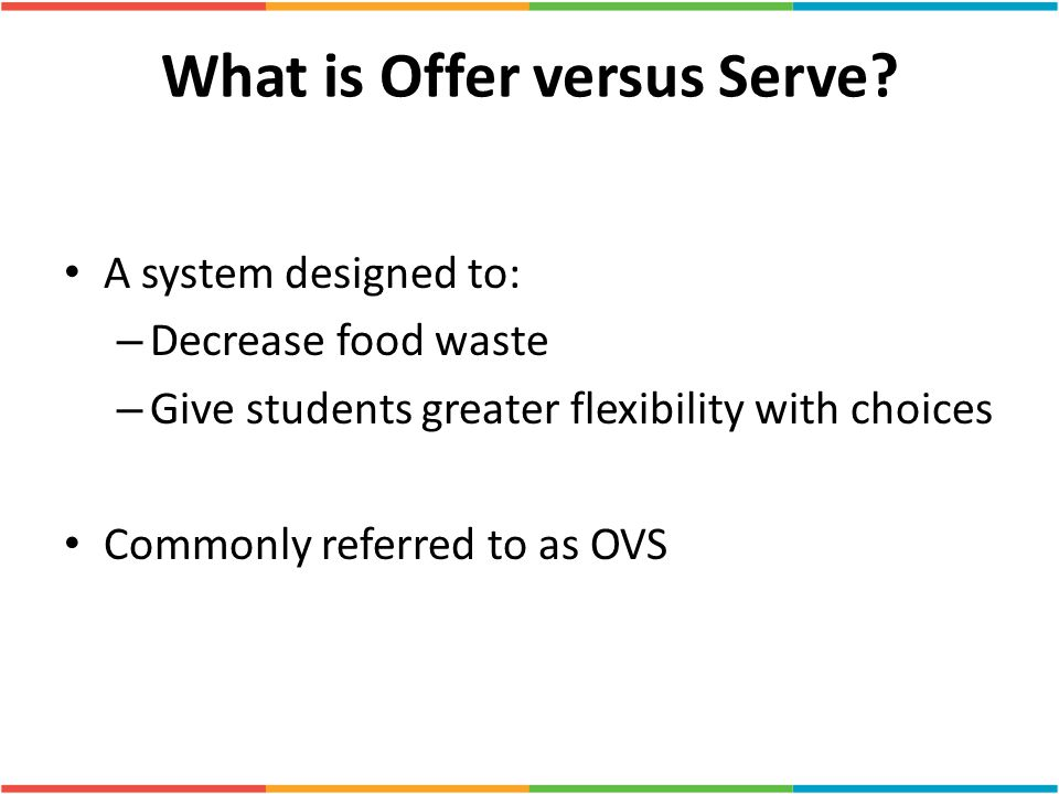 What is Offer versus Serve