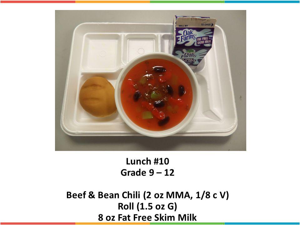 Beef & Bean Chili (2 oz MMA, 1/8 c V)