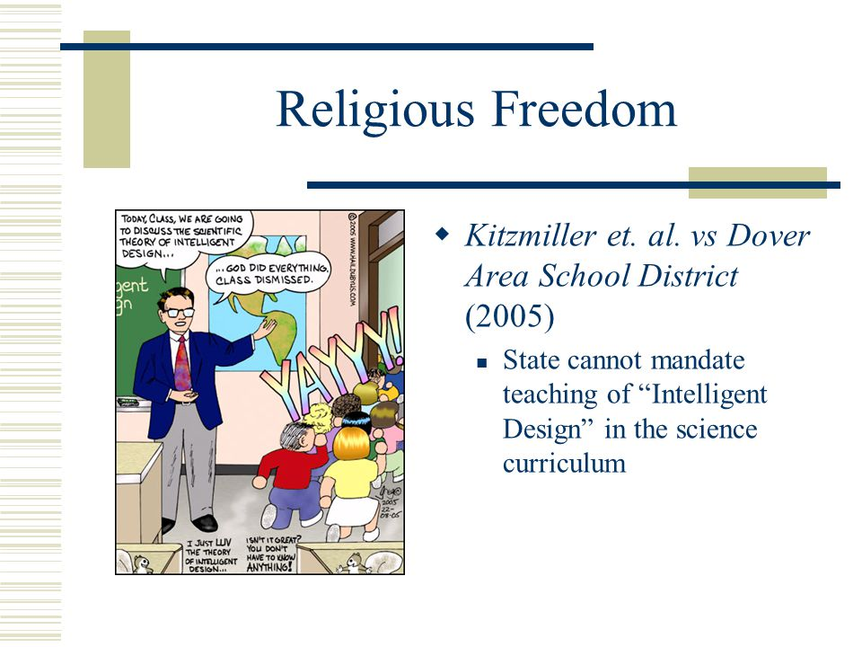 Religious Freedom Kitzmiller et. al. vs Dover Area School District (2005)