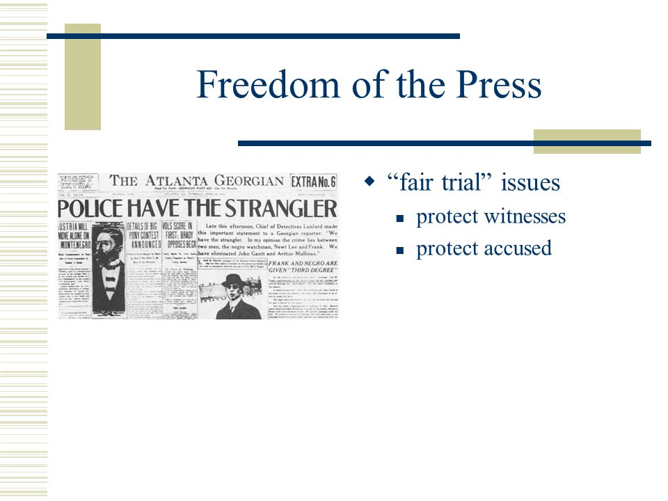 Freedom of the Press fair trial issues protect witnesses