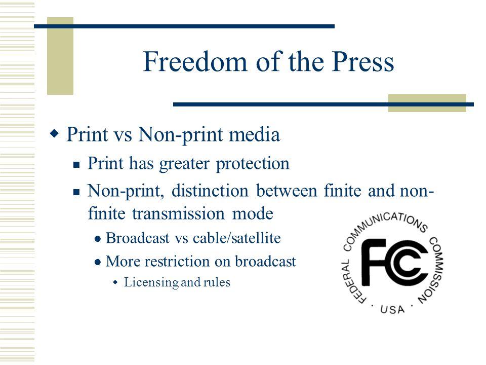 Freedom of the Press Print vs Non-print media