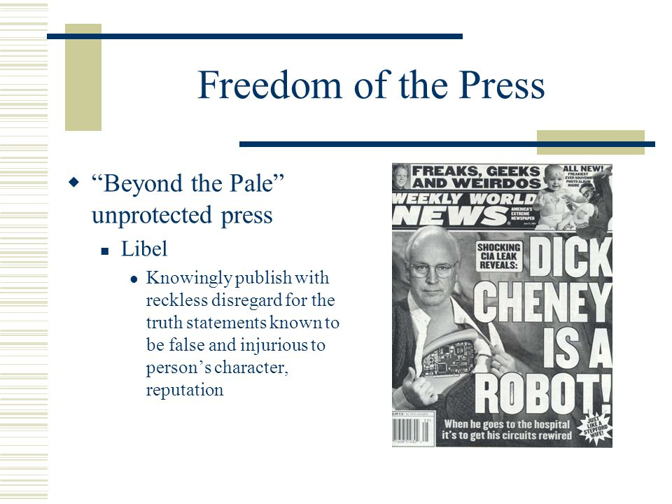 Freedom of the Press Beyond the Pale unprotected press Libel