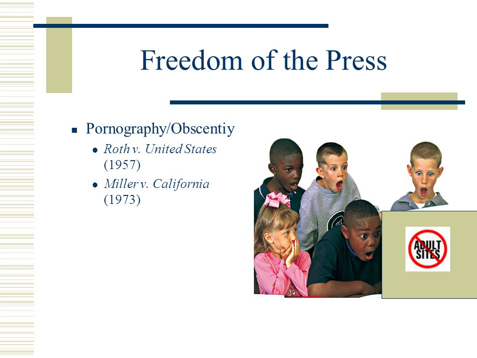 Freedom of the Press Pornography/Obscentiy