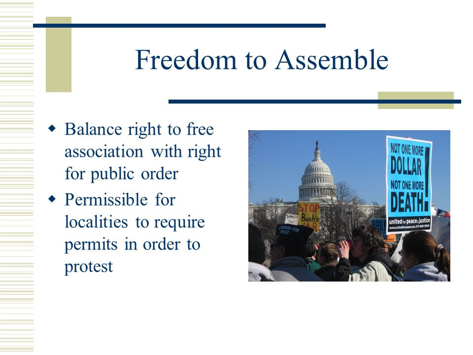 Freedom to Assemble Balance right to free association with right for public order.