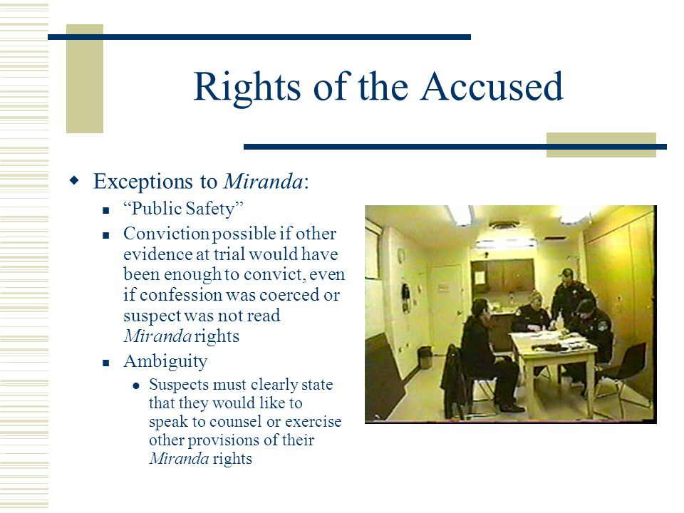 Rights of the Accused Exceptions to Miranda: Public Safety