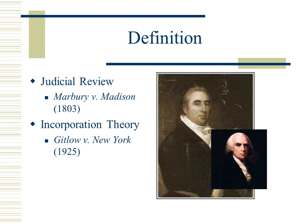 Definition Judicial Review Incorporation Theory