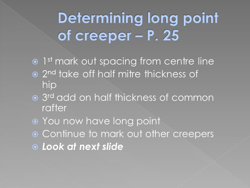 Determining long point of creeper – P. 25
