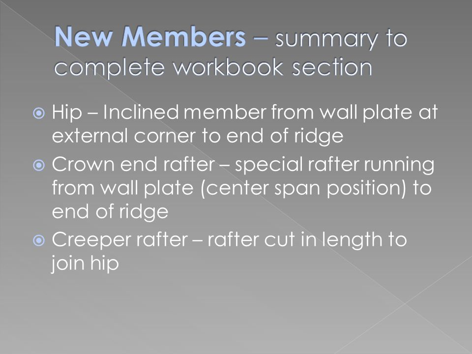 New Members – summary to complete workbook section