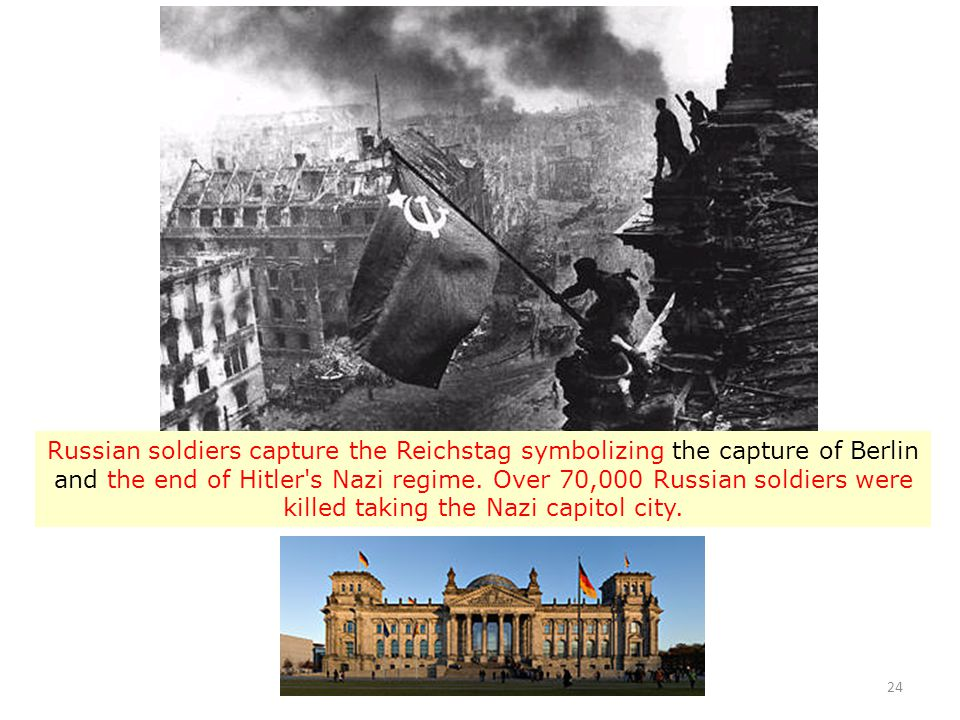 Russian soldiers capture the Reichstag symbolizing the capture of Berlin and the end of Hitler s Nazi regime.
