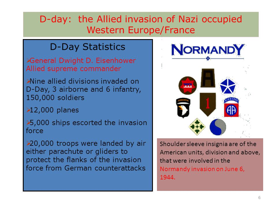 D-day: the Allied invasion of Nazi occupied Western Europe/France