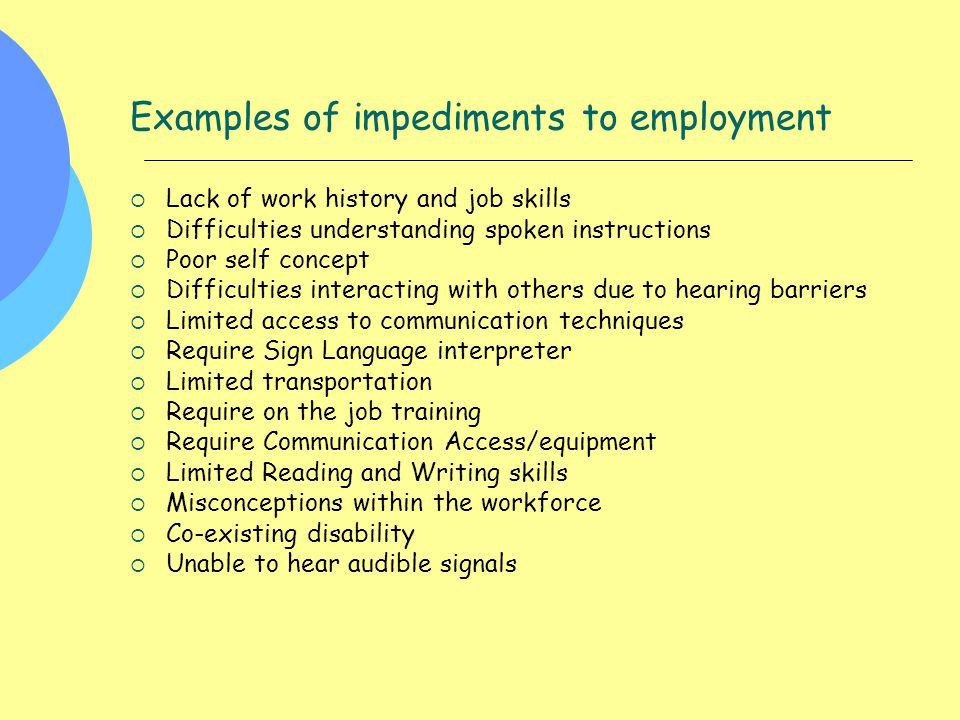 Examples of impediments to employment