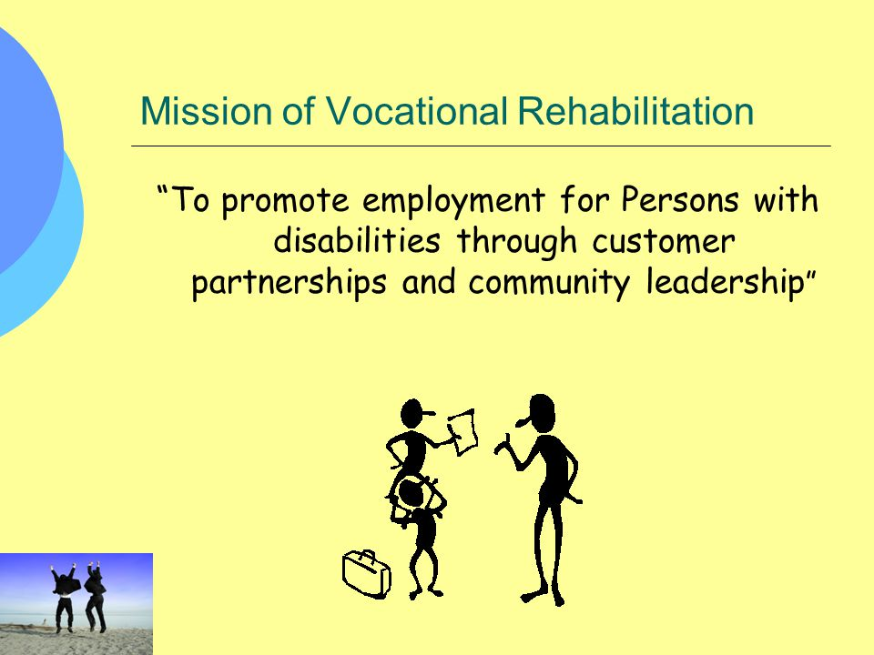 Mission of Vocational Rehabilitation