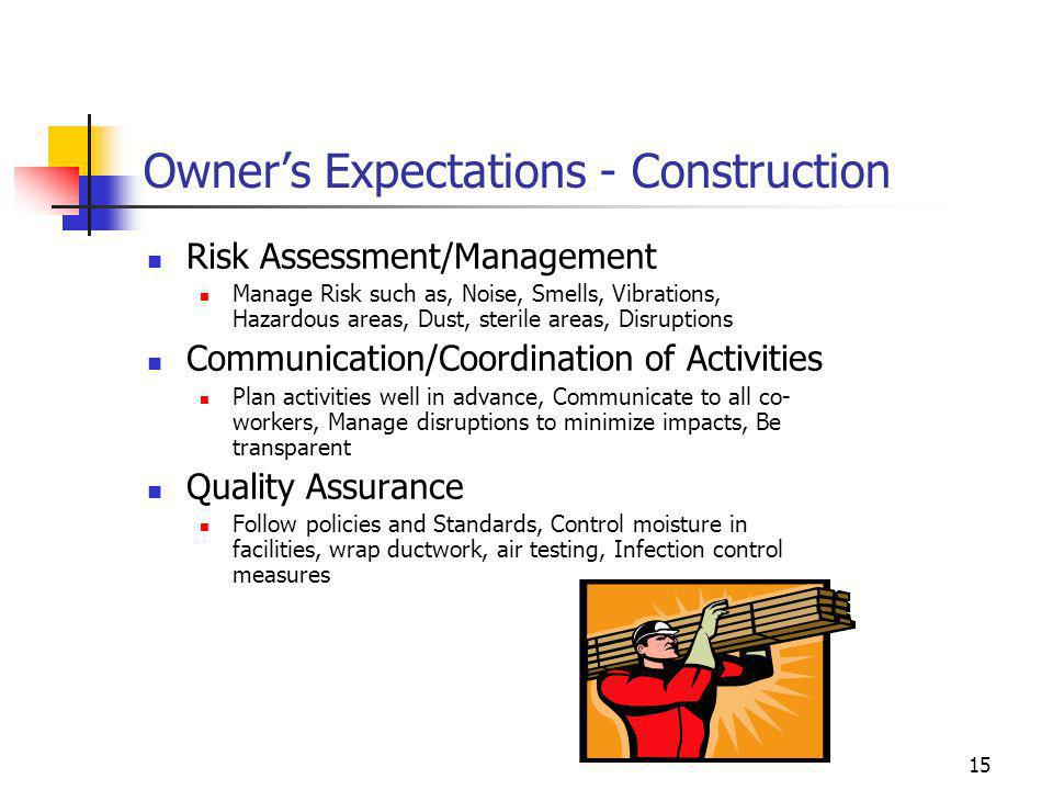 Owner's Expectations - Construction