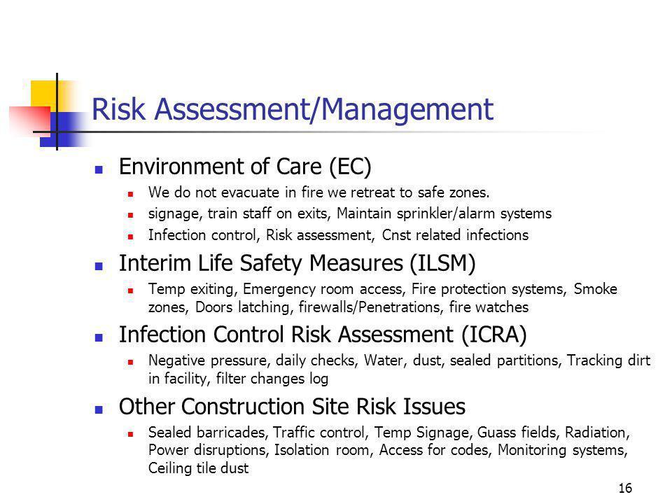 Risk Assessment/Management