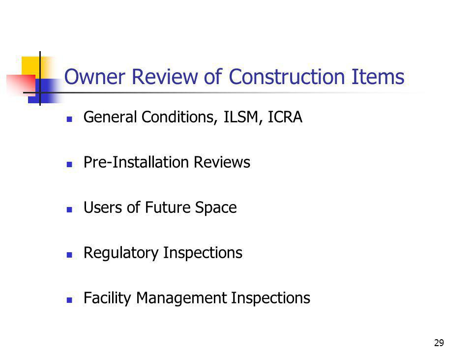 Owner Review of Construction Items