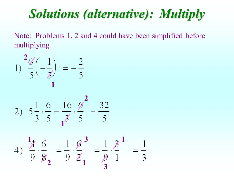 Solutions (alternative): Multiply