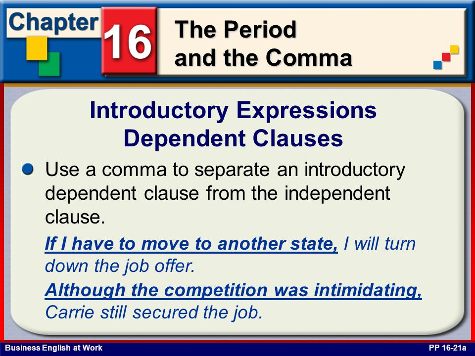 Introductory Expressions Dependent Clauses
