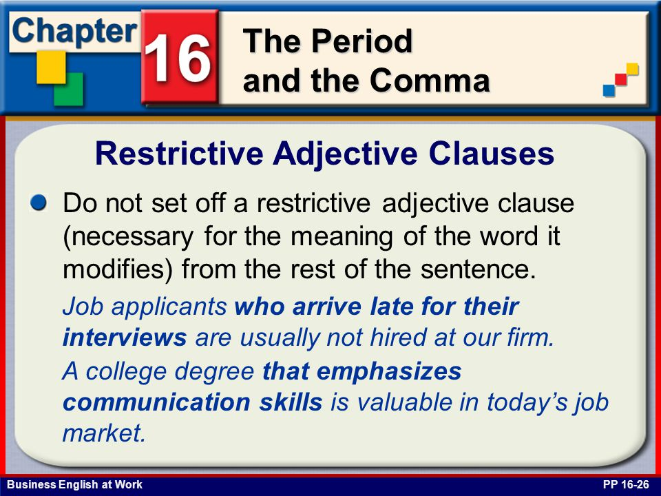 Restrictive Adjective Clauses
