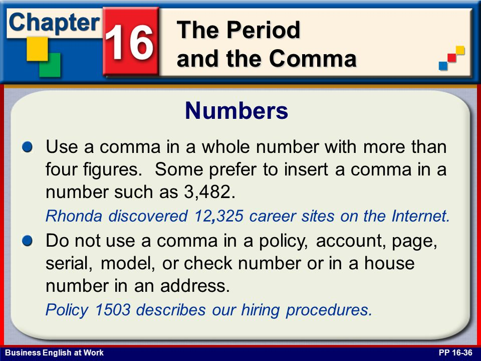 Numbers Use a comma in a whole number with more than four figures. Some prefer to insert a comma in a number such as 3,482.