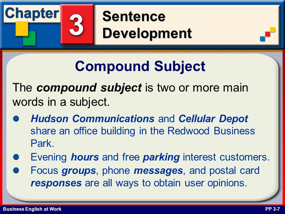 Compound Subject The compound subject is two or more main words in a subject.