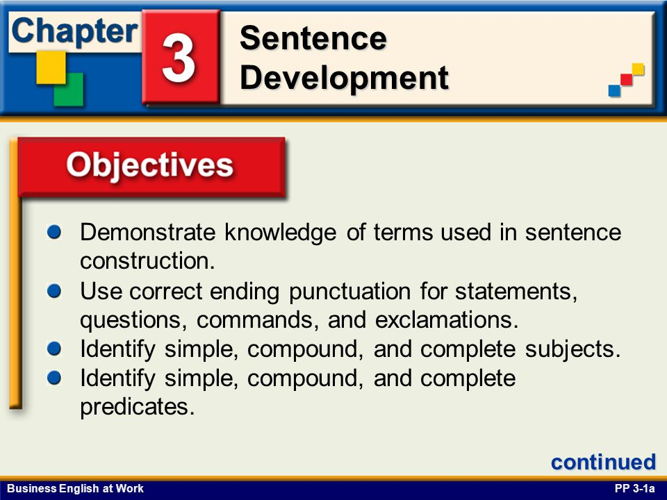 Demonstrate knowledge of terms used in sentence construction.
