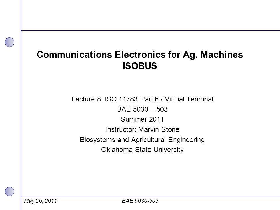 Communications Electronics for Ag. Machines ISOBUS